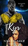 Kyr (Soulmates of Somii Book 1)