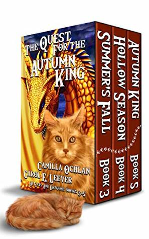 The Quest For The Autumn King by Carol E. Leever