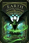 Earth: Giants, Golems and Gargoyles (Elemental Anthologies, #2)
