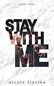Stay with Me (Stay with Me, #1)