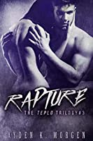Rapture (The Teplo Trilogy, #3)