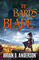 The Bard's Blade (The Sorcerer's Song Book 1)