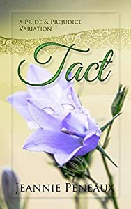 Tact: A Pride and Prejudice Variation