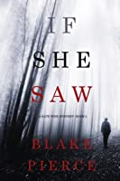 If She Saw (Kate Wise Mystery, #2)