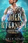 Power of Eternity (Druid Duo Book 1)