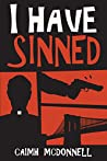 I Have Sinned (McGarry Stateside, #2)