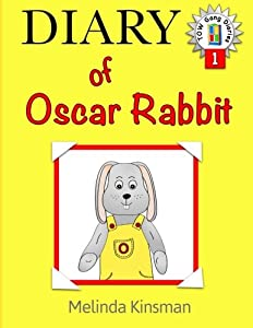 Diary of Oscar Rabbit: U.S. English Edition - Funny, Illustrated Bedtime Story - Read Aloud / Beginner Reader Book (Ages 4-8): Volume 1 (Top of the Wardrobe Gang Diaries)