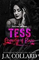 Tess, Property of Blaze: Book #5 in the Blood Brothers MC