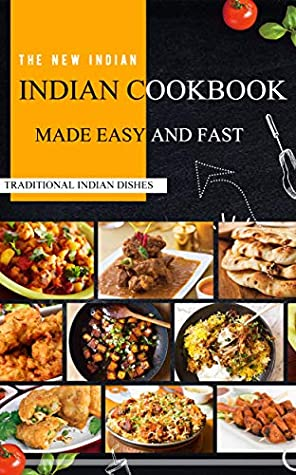 Indian Cookbook Easy Cook Indian Traditional Dishes Made