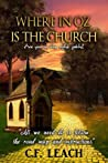 Where in Oz Is the Church: Are you on the right path?