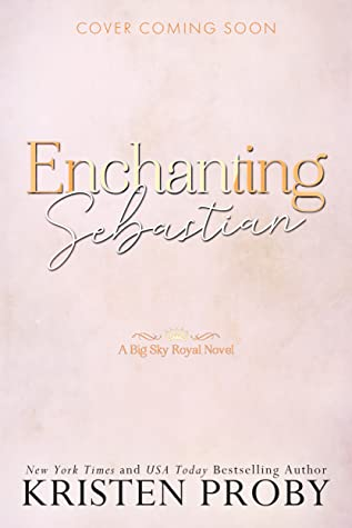Enchanting Sebastian by Kristen Proby