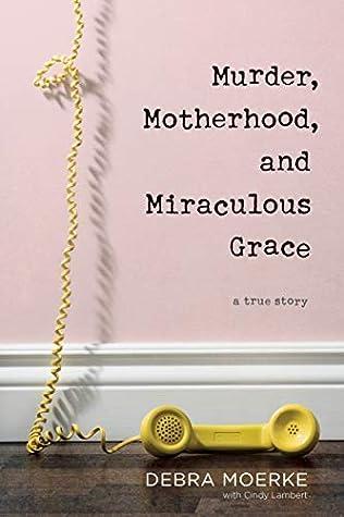 Убийство, материнство и чудотворная благодать