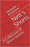 Nett's Shorts: A Collection of Short Stories