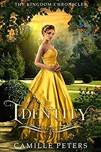 Identity (The Kingdom Chronicles #3)