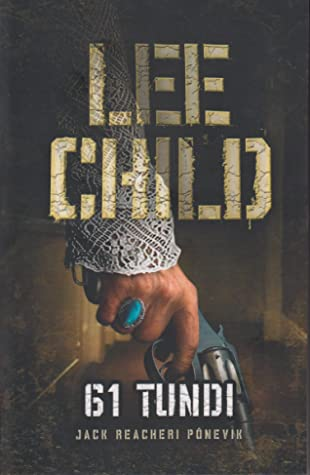 61 tundi by Lee Child
