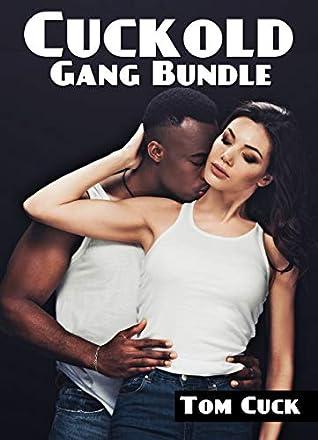 Cuckold Gang Bundle: (Hotwife, Humiliation, Black Bull, MMMF, Cleanup)