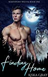 Finding Home (Northpoint Wolves #1)