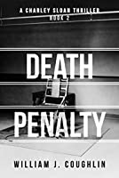 Death Penalty (Charley Sloan Book 2)