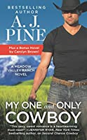 My One and Only Cowboy (Meadow Valley, #1)