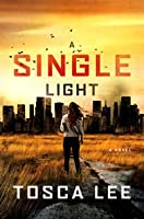 A Single Light: A Thriller (The Line Between Book 2)