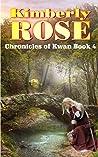 Kimberly Rose (Chronicles of Kwan, #4)