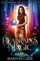 The Peabrain's Magic (The Peabrain Adventures, #2)