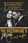 The Billionaire's Charade (The Blank Check, #2)
