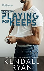 Playing for Keeps (Hot Jocks, #1)