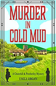 Murder in Cold Mud (Churchill & Pemberley #2)