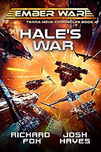 Hale's War (The Terra Nova Chronicles, #4)