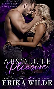 Absolute Pleasure (Dirty Sexy Fairy Tales #2)