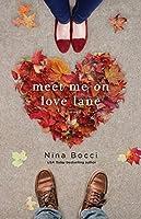 Meet Me on Love Lane (Hopeless Romantics, #2)