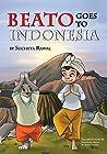 Beato Goes To Indonesia