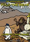 The Adventures of Polo the Bear: a Story of Climate Change (Part 2)