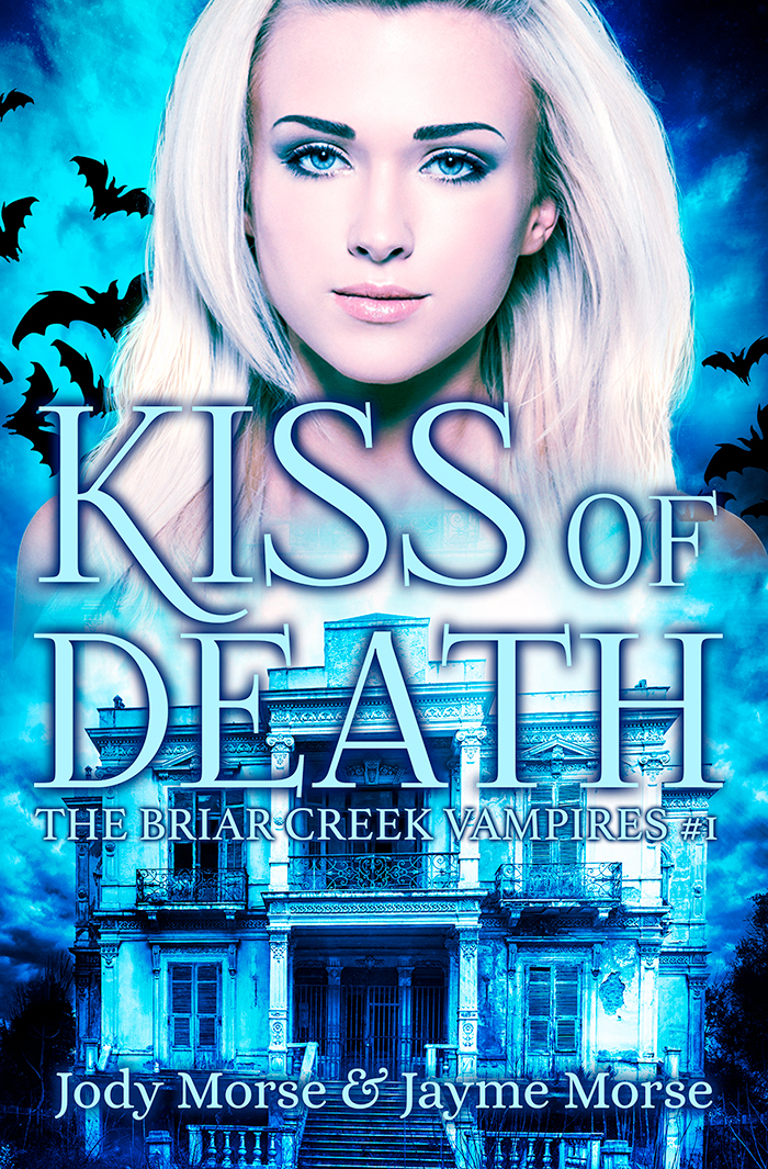 Kiss Of Death The Briar Creek Vampires 1 By Jayme Morse