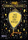 Was weiß Cara Winter? (Cornwall College #3)