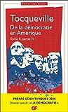 De la démocratie en Amérique tome II partie IV - Prépas scientifiques 2019-2020 - GF (Philosophie t. 2)