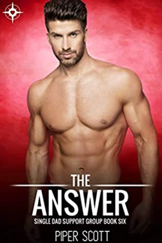 The Answer (Single Dad Support Group, #6)