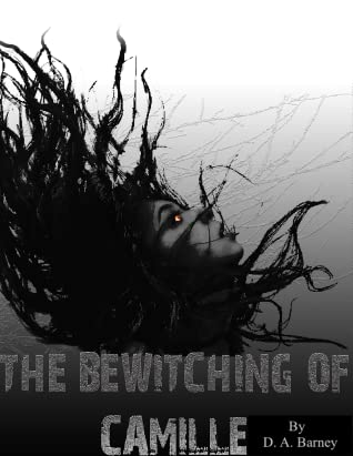 The Bewitching Of Camille (Book #1)