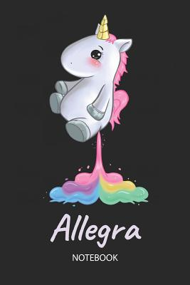 Allegra - Notebook: Blank Ruled Personalized & Customized Name Rainbow  Farting Unicorn School Notebook Journal for Girls