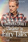 The Cowboy's Fairy Tale (Sweet Water Ranch #6)