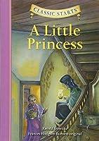 A Little Princess, Retold from the Frances Hodgson Burnett original