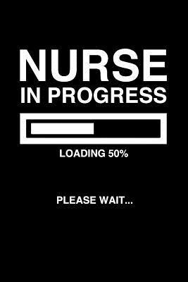 Nurse In Progress Loading 50% Please
