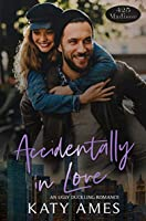 Accidentally in Love (425 Madison Avenue Book 8)