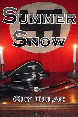 Summer Snow: Limited First Edition - 200 Copies