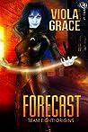 Forecast (Team Eight: Origins, #2)