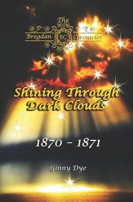 Shining Through Dark Clouds:
