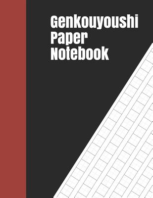 Genkouyoushi Paper Notebook Kanji Practice Notebook Genkouyoushi Notebook Note Taking Of Kana And Kanji Characters Handwriting Journal For Japanese Alphabets 120 Pages By Smith K