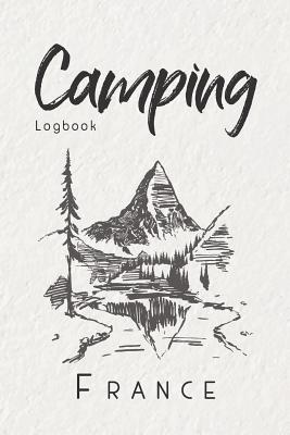 Camping Logbook France 6x9 Travel Journal or Diary for