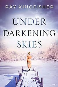 Under Darkening Skies